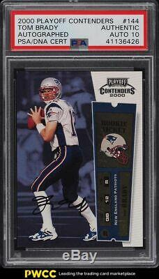 2000 Playoff Contenders Tom Brady ROOKIE RC PSA/DNA 10 AUTO #144 PSA Auth