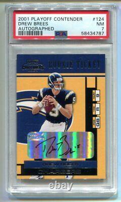 2001 Playoff Contenders Drew Brees RC Ticket Auto #124 PSA 7 NM