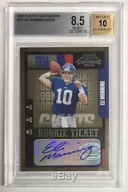 2004 Playoff Contenders ELI MANNING /372 BGS 8.5 10 Auto Rookie Ticket RC
