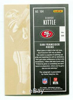 GEORGE KITTLE 2017 Panini Contenders Playoff Rookie Ticket RC Auto Card SP 5/99